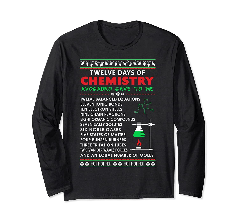 12 Days Of Chemistry Chemistry Teacher Christmaslong Sleeve T Shirt