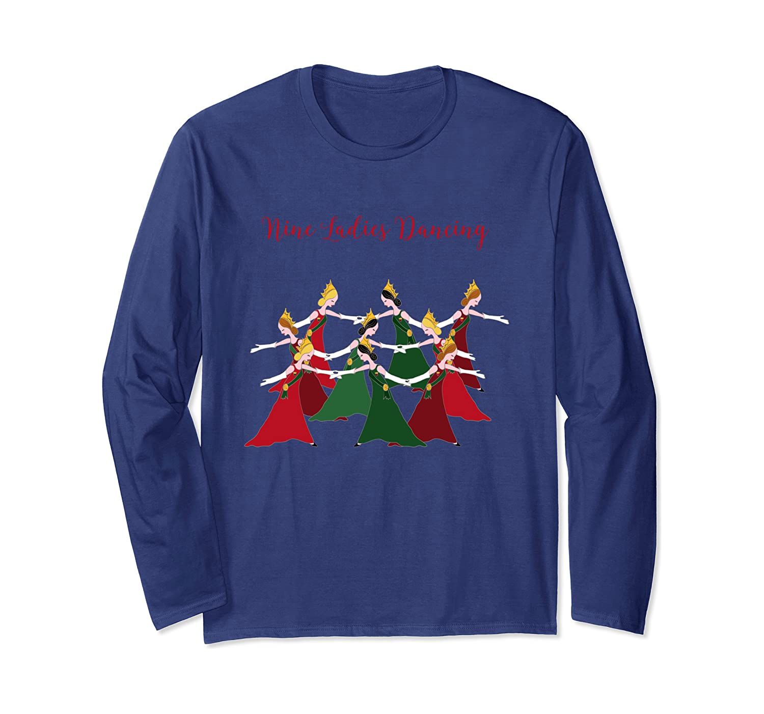 12 Days Of Christmas 9 Ladies Dancing Long Sleeve T Shirt