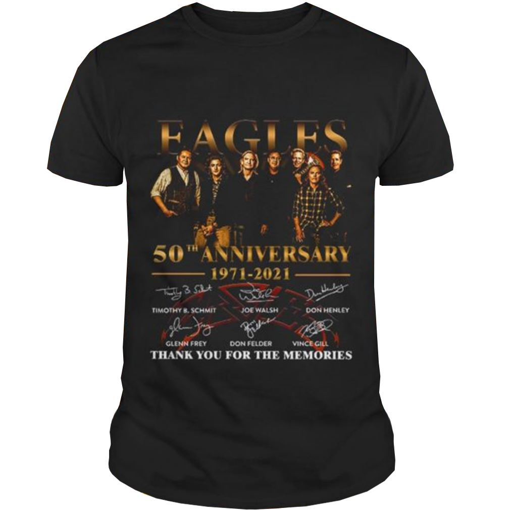 Eagles 50th Anniversary 1971 2021 Thank You For The Memories Signature Shirt