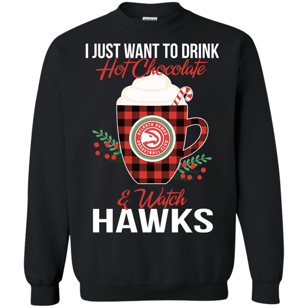 I Just Want To Drink Hot Chocolate Watch Atlanta Hawks Ugly Christmas Sweater Style Shirts 2