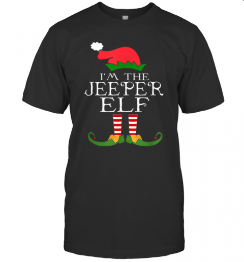Im The Jeeper Elf Santa Hat Jeep Lovers Merry Christmas T Shirt