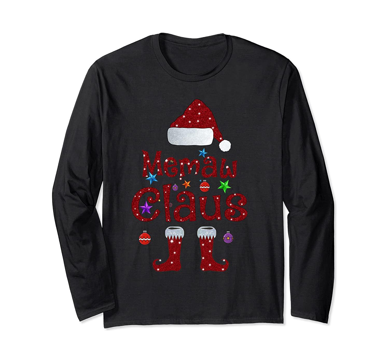 Memaw Claus Merry Christmas Grandma Gift Long Sleeve T Shirt