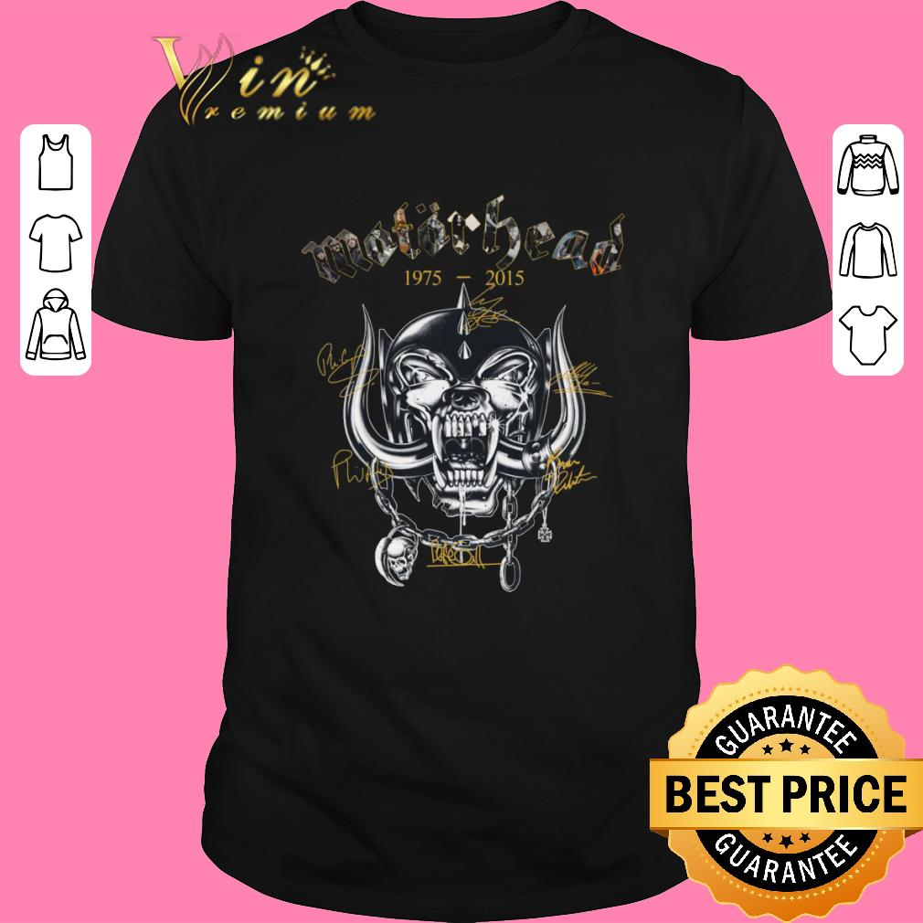 Nice Motorhead 19752015 Signatures Shirt Sweater 2019