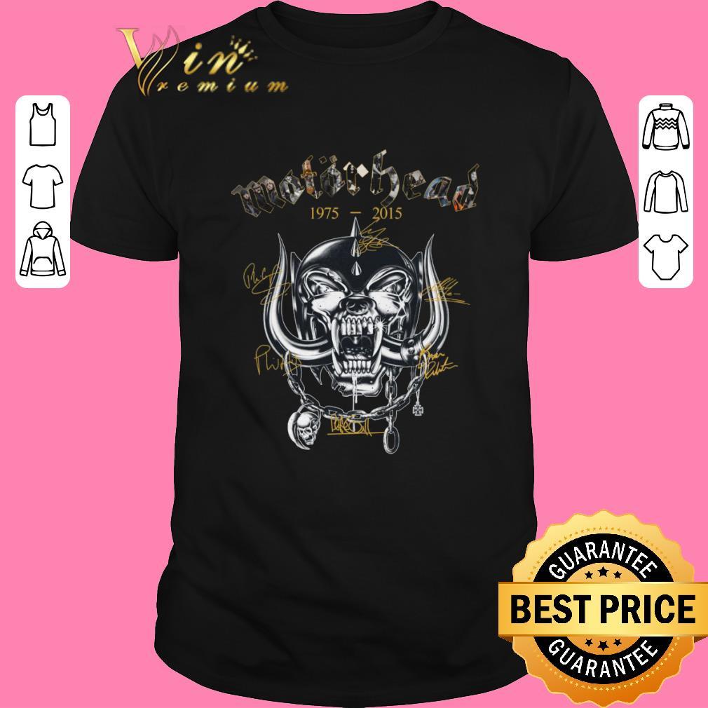 Nice Motorhead 19752015 Signatures Shirt Sweater 2019