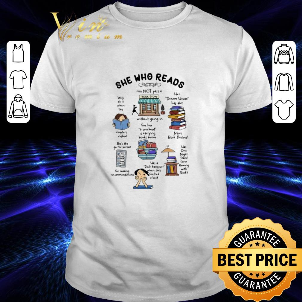 Pretty She Who Reads Cannot Pass A Without Bookstore Dream House Shirt