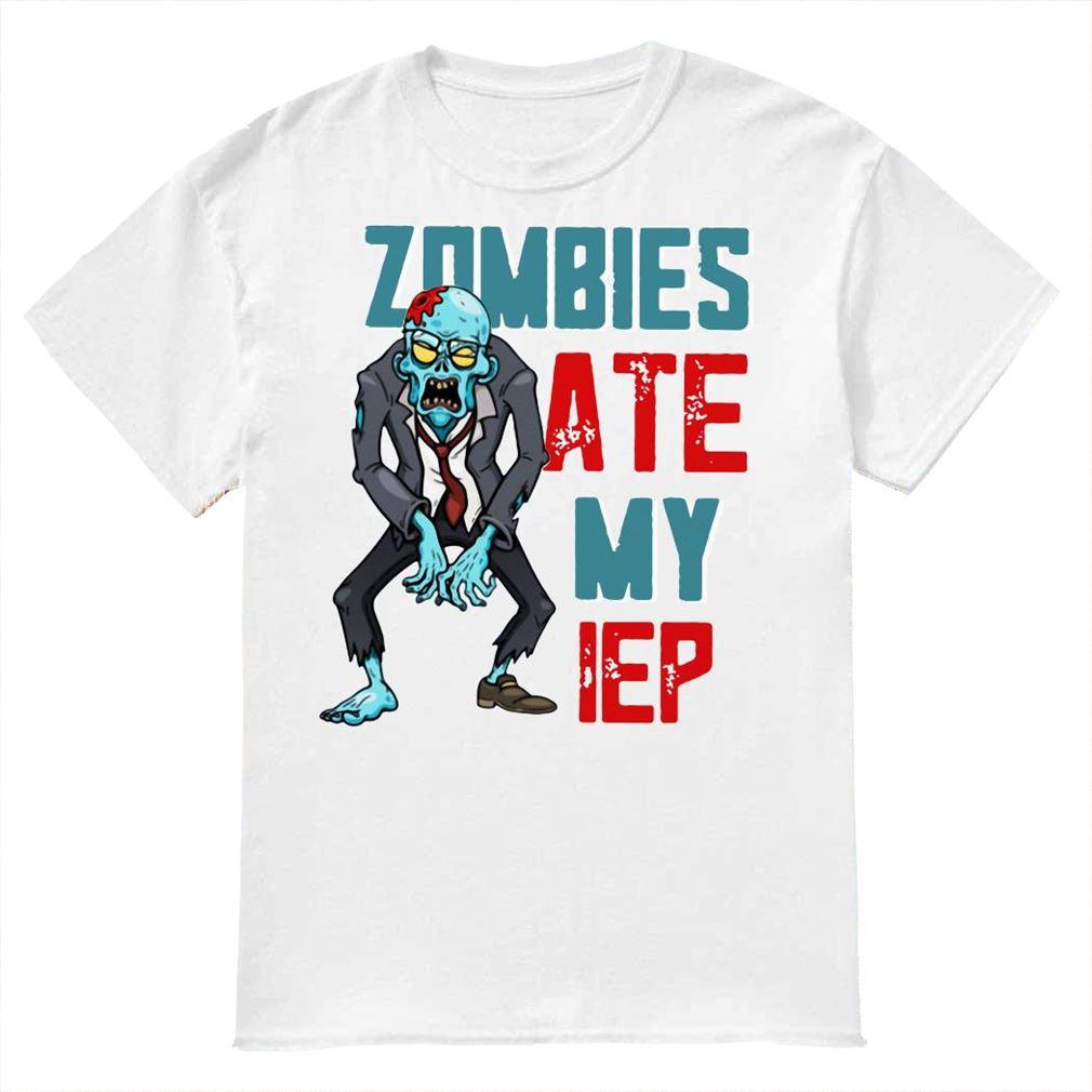 Zombies Ate My Iep Shirt